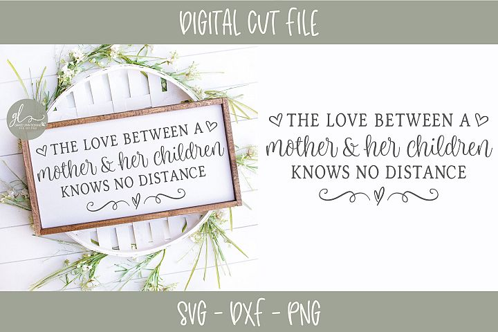 The Love Between A Mother And Her Children - SVG Cut File