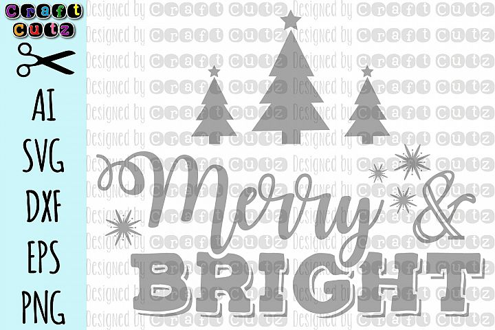 Merry and Bright svg, Merry & Bright Cut file, Christmas svg