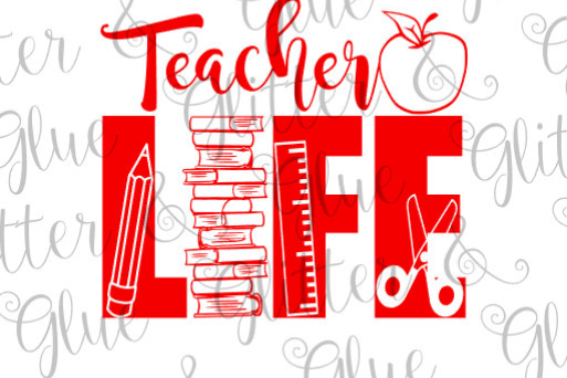 Teacher Life SVG DXF EPS PNG