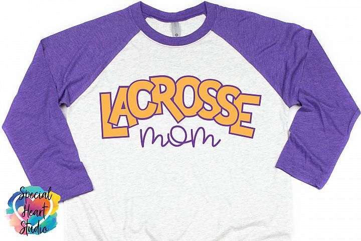 Lacrosse Mom - SVG - Sports - Lacrosse Cut file
