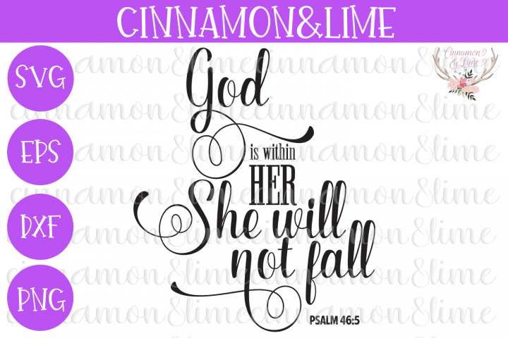 God is Within Her She Will Not Fall Girl Christian Sign SVG