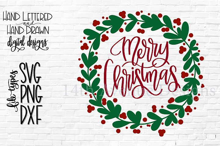 Merry Christmas SVG, Christmas Wreath SVG, Hand Lettered