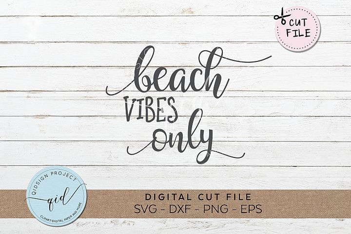 Beach Vibes Only SVG DXF PNG EPS