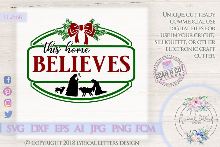 NEW! Farmhouse Christmas This Home Believes SVG DXF LL256D