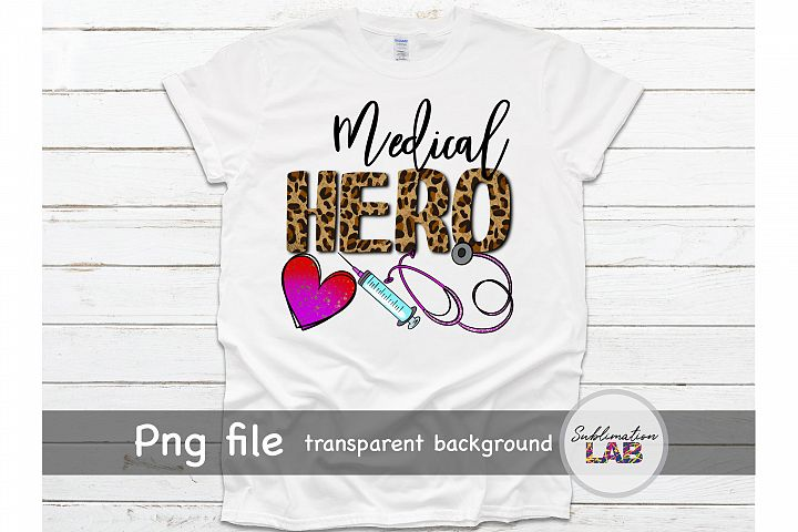 Medical Hero Sublimation Design Png Medical Nurse Doctor
