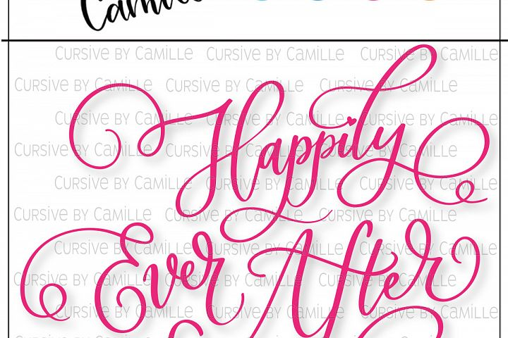 Happily Ever After Hand Lettered SVG Cut File