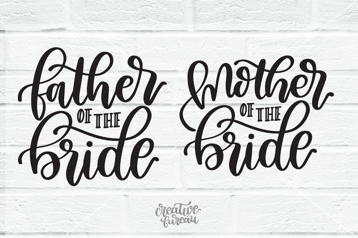 Father Of The Bride SVG, Mother Of The Bride SVG