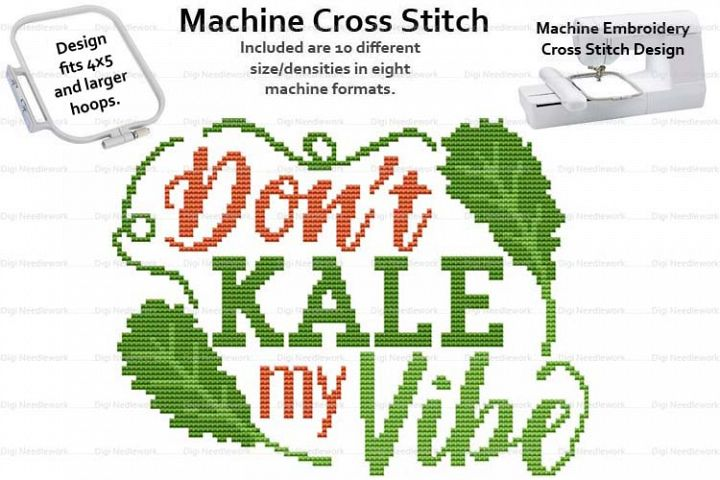 Dont Kale My Vibe 4x5 Hoop Machine Embroidery Cross Stitch
