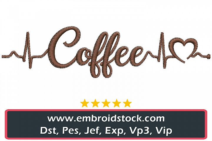 Coffee Love Embroidery Design