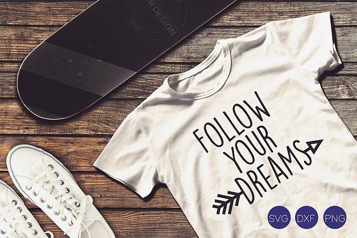 Follow Your Dreams SVG, DXF, PNG Cut Files