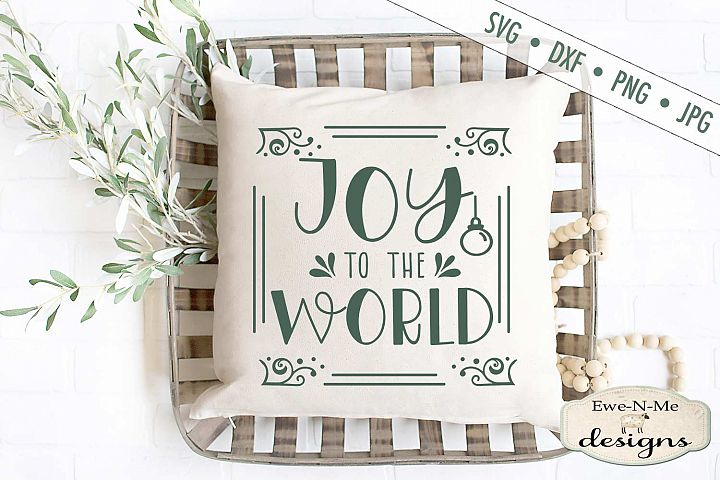 Joy To The World - Christmas - SVG DXF Files