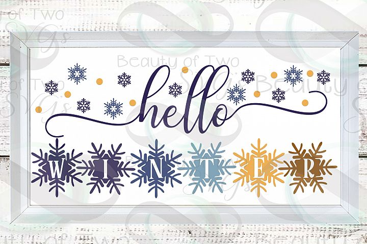 Hello Winter Snowflakes svg, Winter svg sign, snowflake svg