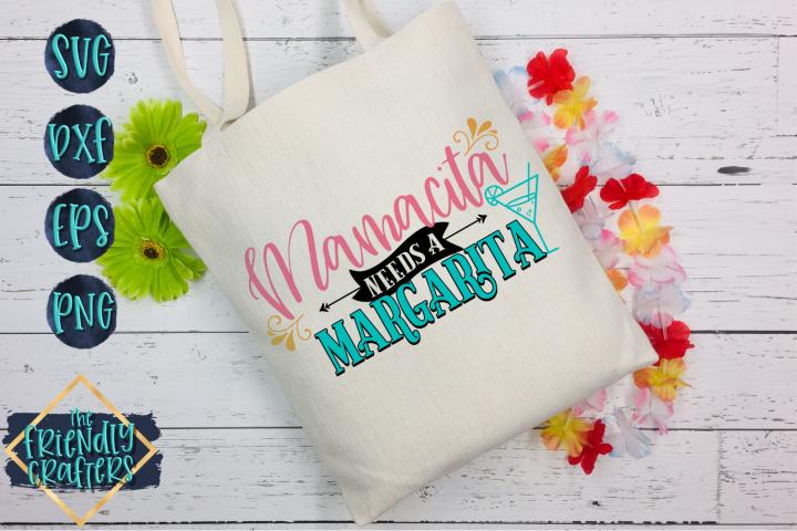 Mamacita Needs A Margarita - A Mom SVG example 1