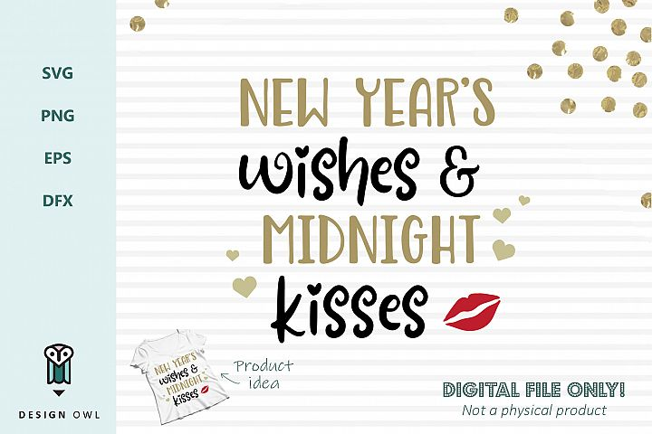 New Years wishes and midnight kisses - SVG file