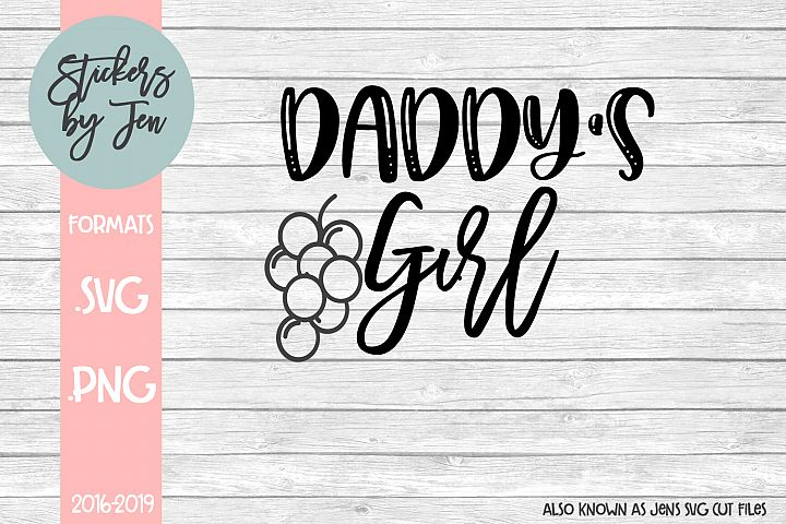 Daddys Girl SVG Cut File