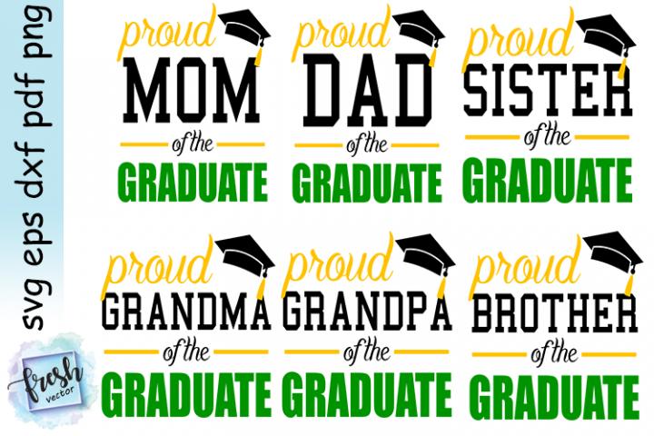 Proud Family of the Graduate Svg Bundle Graduation Svg