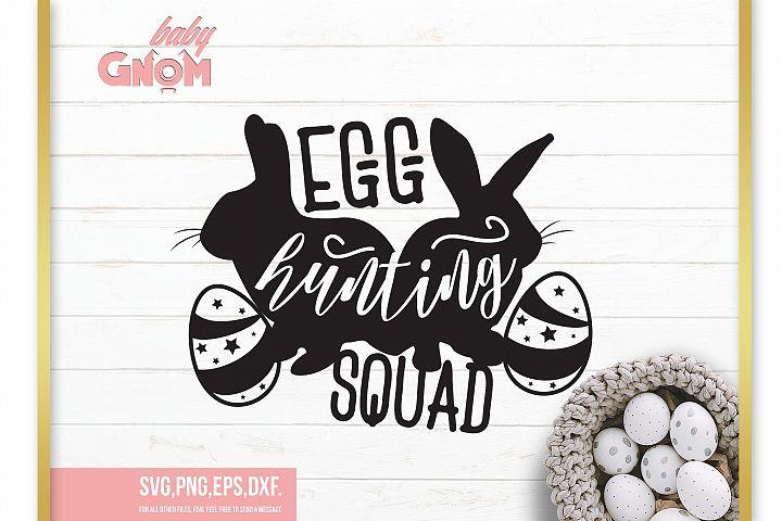 Egg Hunting Squad SVG, My First Easter svg ,Easter svg,