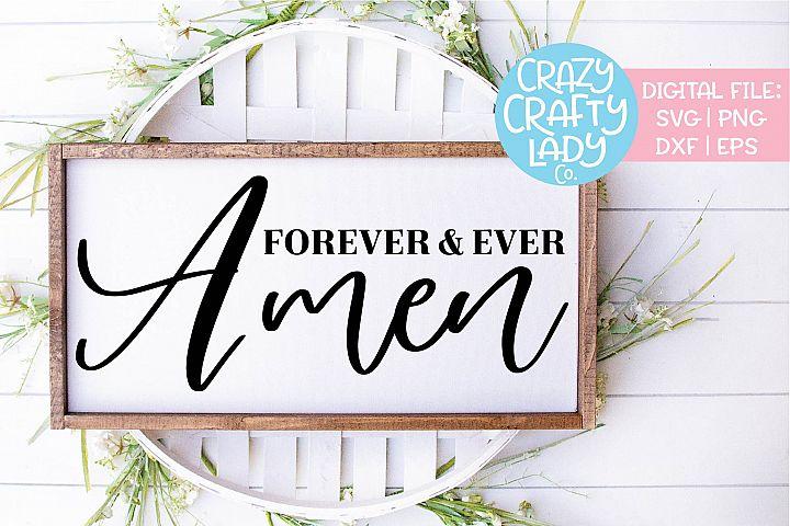 Forever & Ever Amen Home Wedding SVG DXF EPS PNG Cut File
