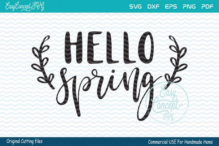 Hello Spring SVG, Spring svg, Spring Sign svg,