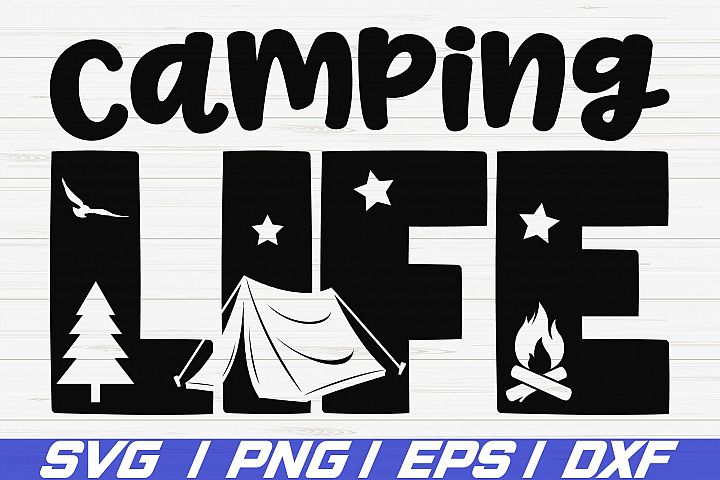 Camping Life SVG / Cut File / Commercial use / Cricut