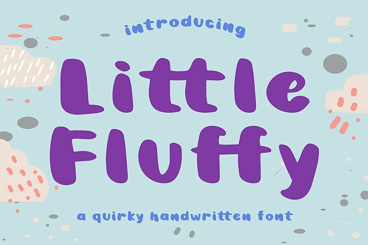 Little Fluffy - a quirky handwritten font
