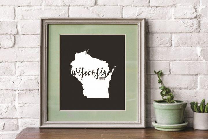 Wisconsin, Wisconsin state, motto, PRINT, CUT, DESIGN