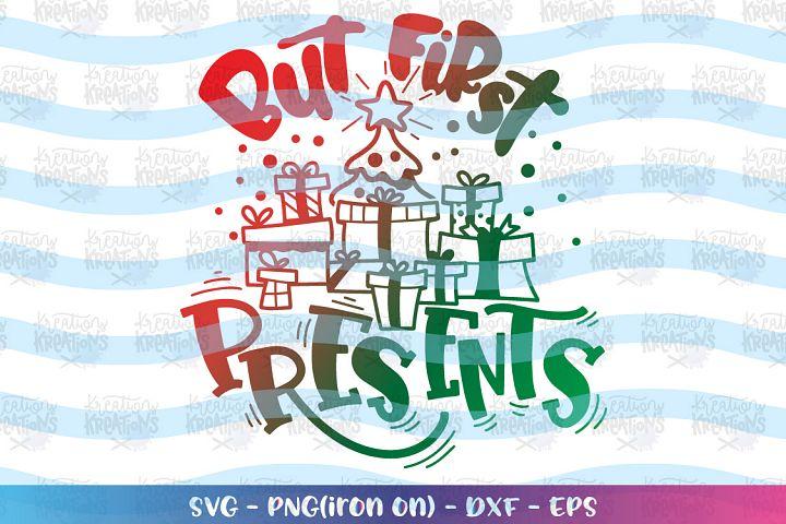 Christmas svg But First Christmas