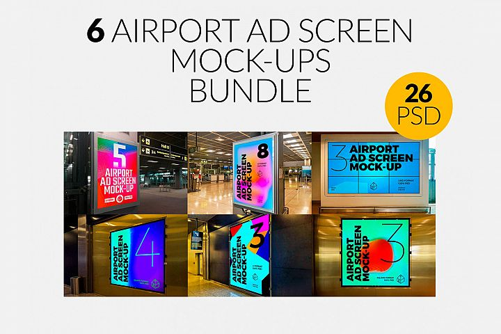 6 Airport Ad Screen Mock-Ups Bundle