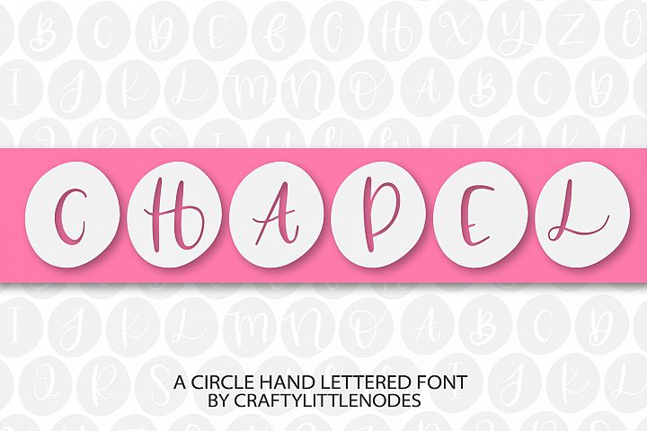 Chapel - A Circle Hand Lettered Font