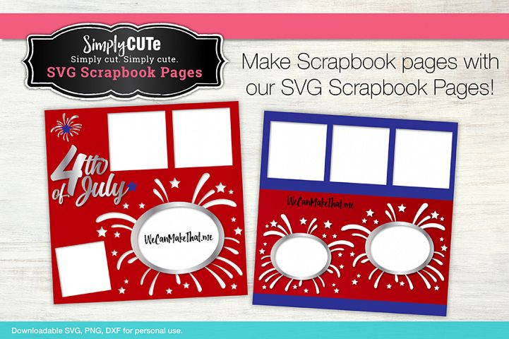 Fireworks 4th of July Scrabook Page SVG