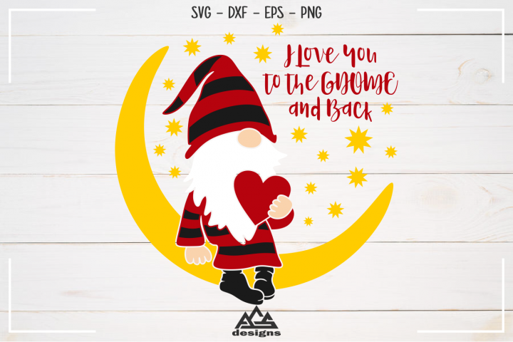 Gnome Valentine - Love You To The GNOME Svg Design