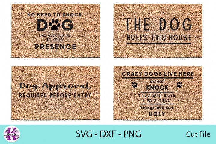 Entry Mat Dog Quote/Sayings - SVG DXF PNG