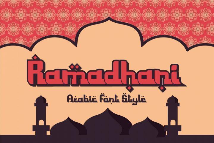 Ramadhani - arabic style typeface