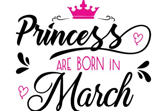 Princess are born in March Svg,Dxf,Png,Jpg,Eps vector file