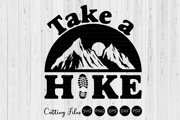Take a hike | svg cut files | cricut | happy camper |