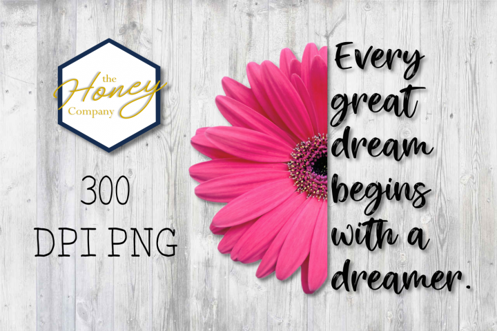Daisy Positivity Quote Dreamer Sublimation Clipart Digital