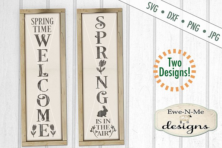 Spring Welcome Vertical Porch Sign SVG DXF Cut File