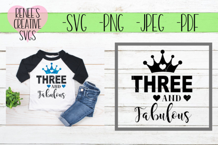 Three and fabulous | Birthday | SVG Cutting File