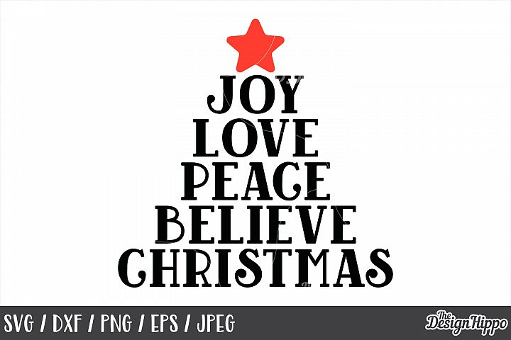 Joy Love Peace Believe Christmas, SVG, PNG, Printable, Files