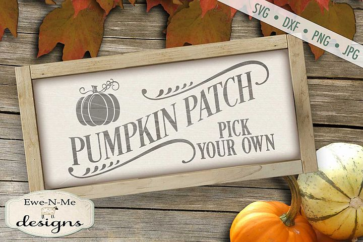 Pumpkin Patch Pick Your Own Fall Autumn Harvest SVG DXF