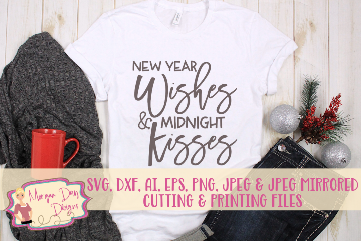 New Year Wishes Midnight Kisses SVG, DXF, AI, EPS, PNG, JPEG