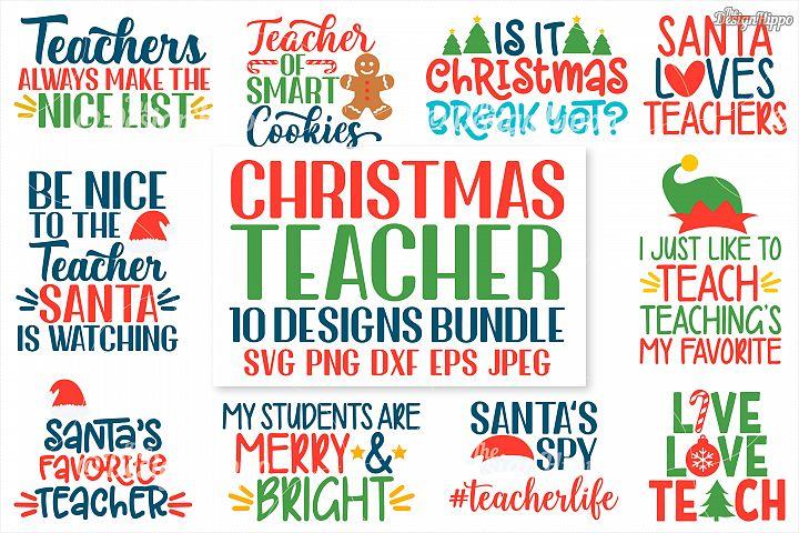 Teacher Christmas Bundle of 10 SVG PNG DXF PNG EPS Cut Files