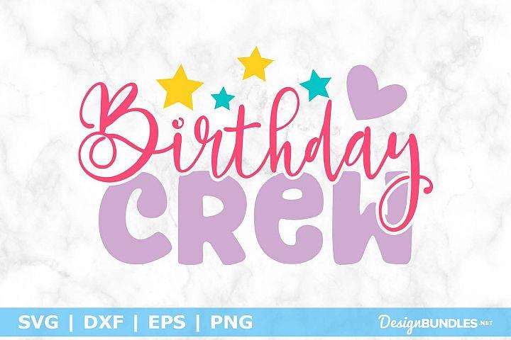 Birthday Crew SVG File