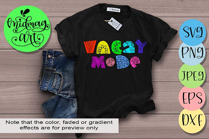 Vacay mode svg, Summer svg