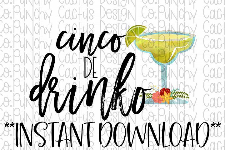 Cinco De Drinko Sublimation Download, Cinco de Mayo