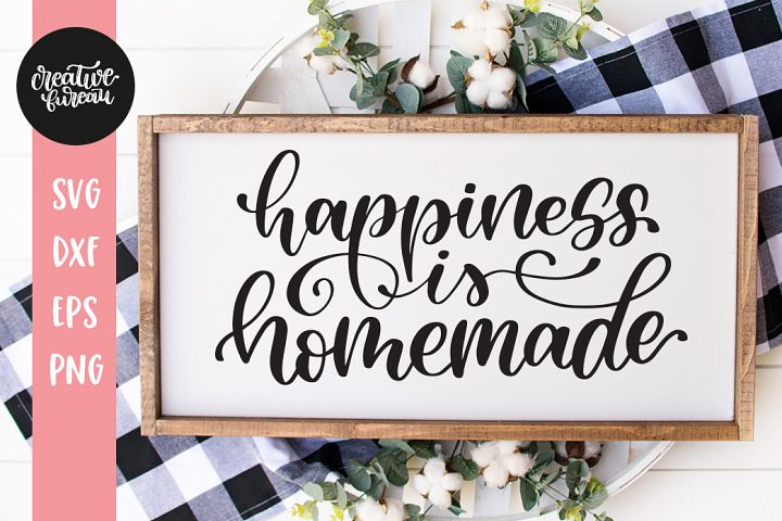 Happiness Is Homemade SVG Home Sign SVG