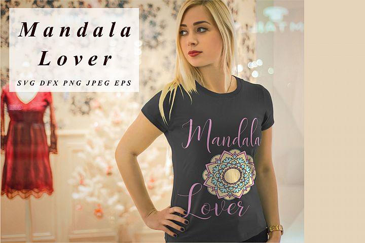 Mandala Lover svg Mandala Vectors Svg Dxf Png Jpg Eps