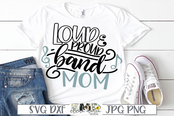 Band Mom Svg | Loud And Proud Band Mom Svg