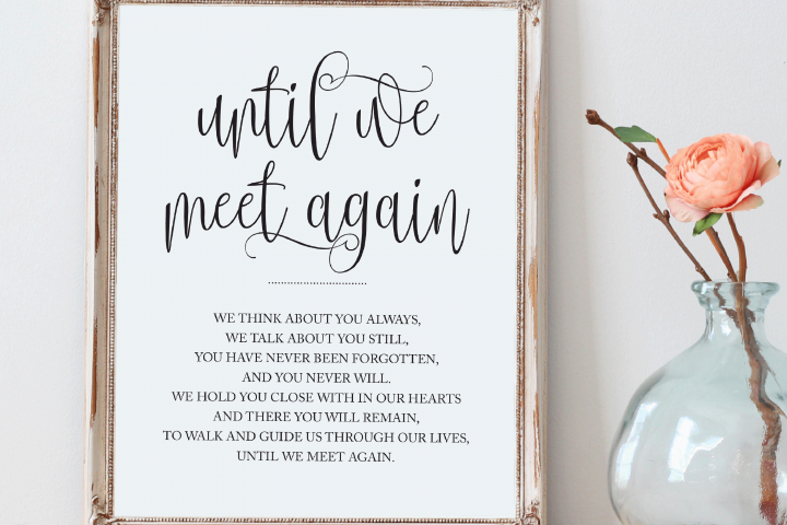 Memorial sign, Printable wedding sign, Until we meet again