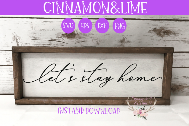 Lets Stay Home Vintage Sign SVG